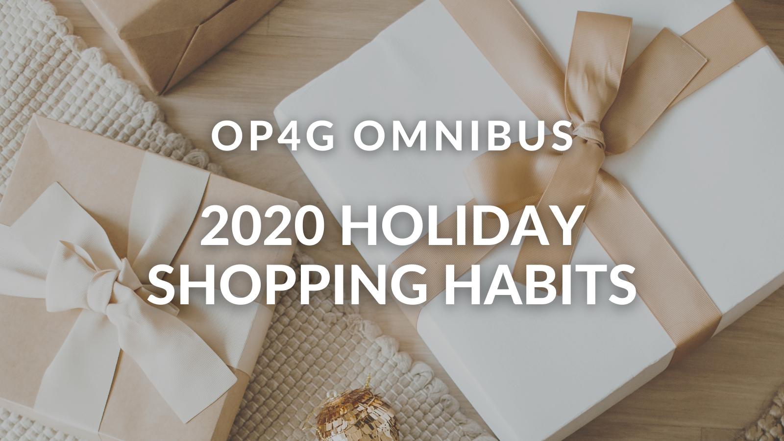 HolidayShoppingHabitsOmnibus_Op4G