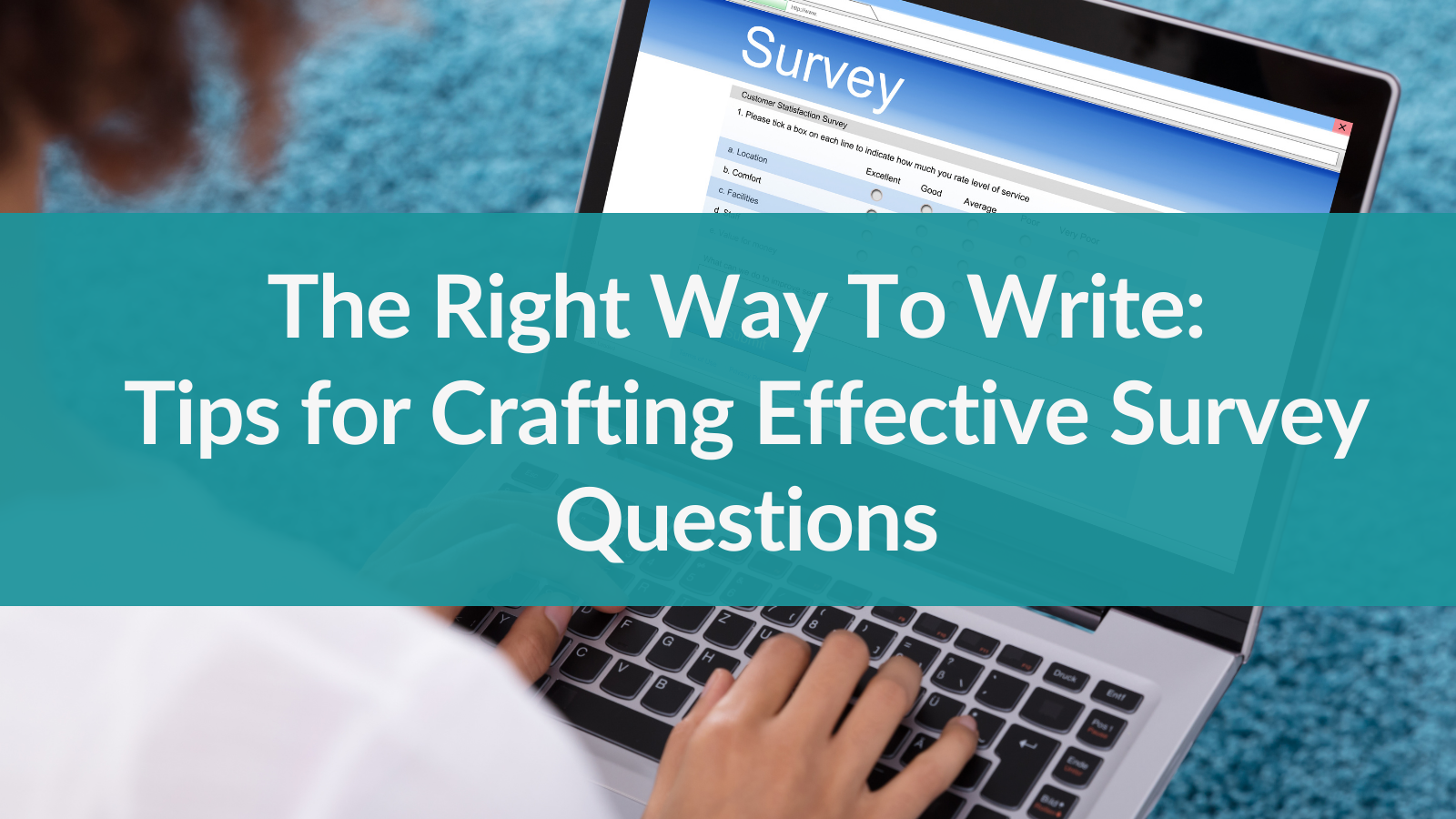 How to write an effective survey